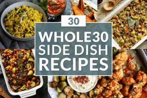 Whole30 Side Dish Recipes