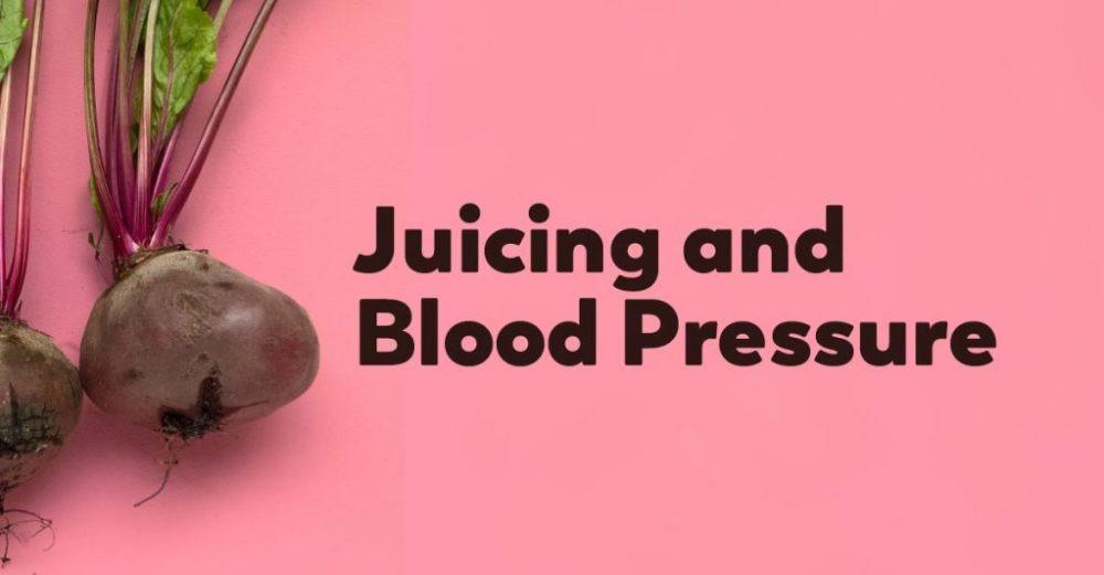 best juicing for high blood pressure