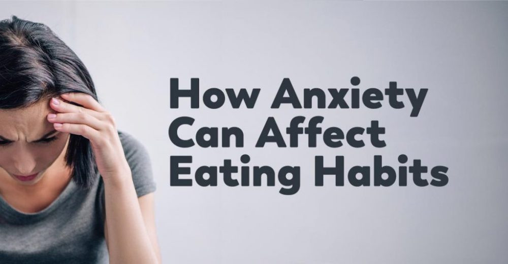 anxiety-eating-habits