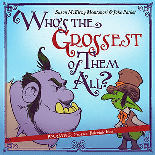 Children's Picture Books - Who's the Grossest of Them All?