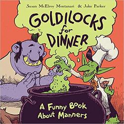 Goldilocks For Dinner