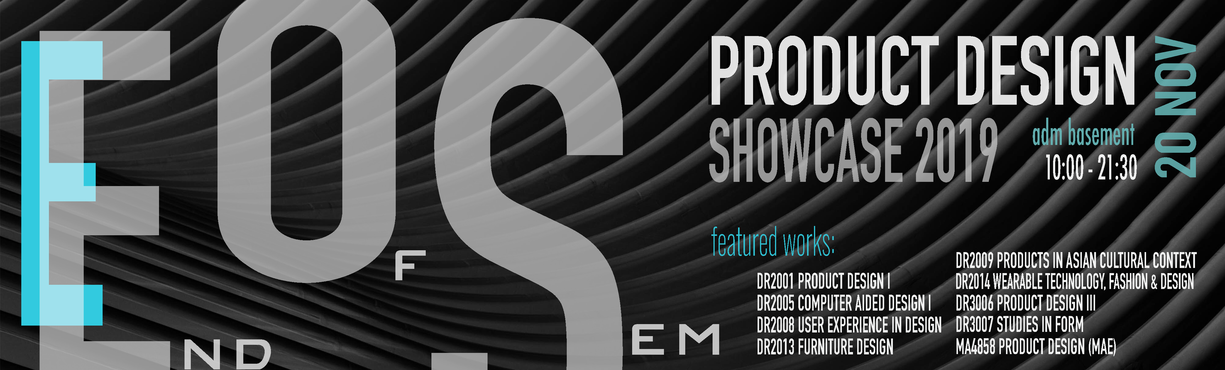 End of Semester Show 2019