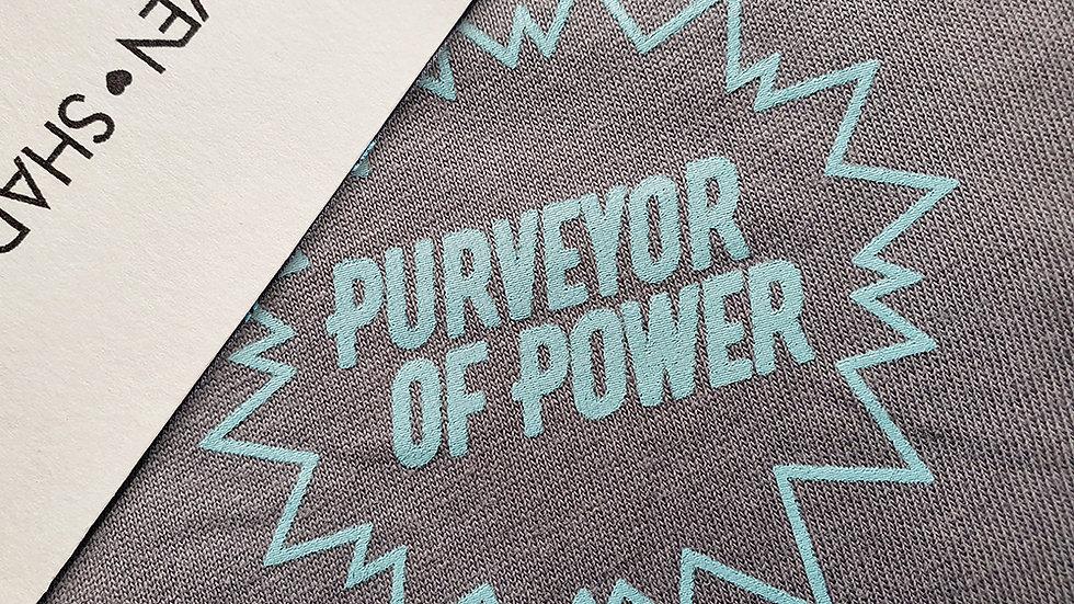 Purveyor of Power - Grey