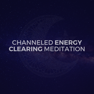 Channeled Energy Meditation
