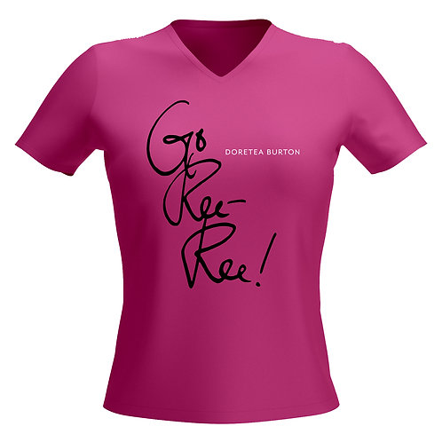 Go, Ree- Ree T Shirt
