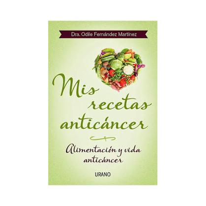 Mis recetas anticáncer