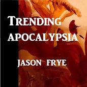 Trending Apocalypsia album cover.jpg
