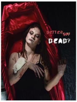 Poster: Better Off Dead?