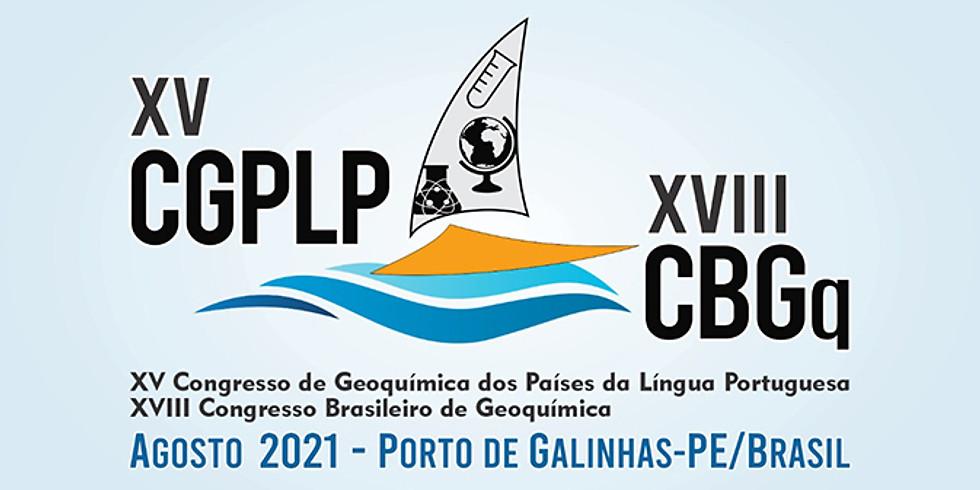 XV Congresso de Geoquímica dos Países de Língua Portuguesa   XVIII Congresso Brasileiro de Geoquímica