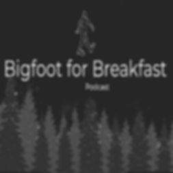 BigfootForBreakfast.jpg