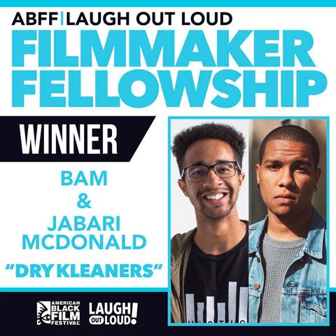WINNER OF THE LAUGH OUT LOUD FILMMAKER FELLOWSHIP