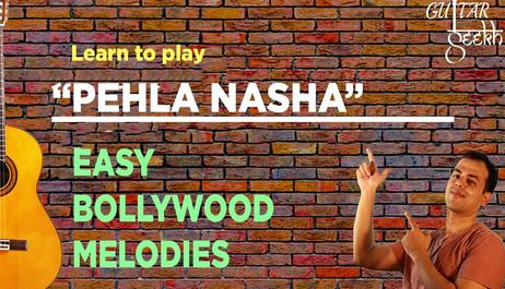 Pehla Nasha bollywood melody