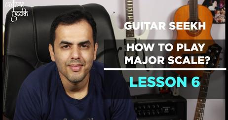 Guitar Seekh Lesson 6