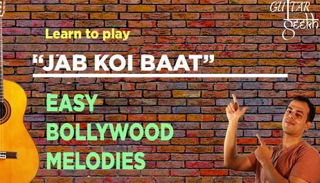 Jab Koi baat bollywood melody