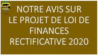 NOTRE AVIS SUR LE PROJET DE LOI DE FINANCES RECTIFICATIVE 2020