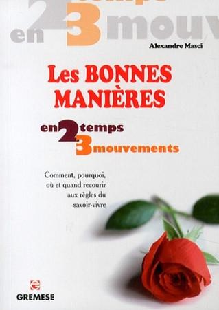 L'ÉDUCATION & LES BONNES MANIÈRES