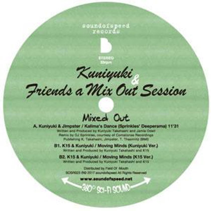Kuniyuki & Friends a Mix Out Session / Mixed Out