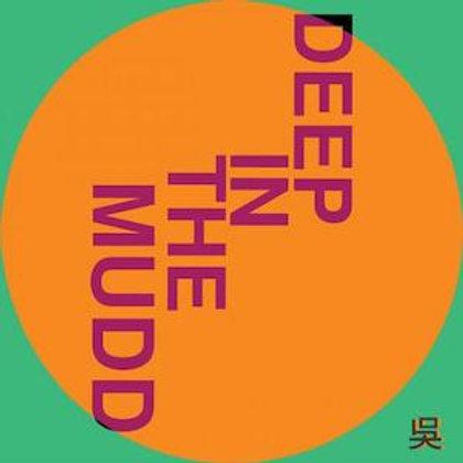 Henry Wu / Deep In The Mudd (Incl. Kaidi Tatham Remix)