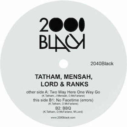 Tatham, Mensah, Lord & Ranks / Two Way Her One Way Go