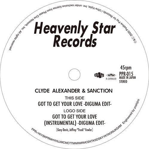 Clyde Alexander & Sanction / Got To Get Your Love (DIGUMA EDITS)