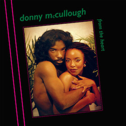 Donny McCullough / From The Heart