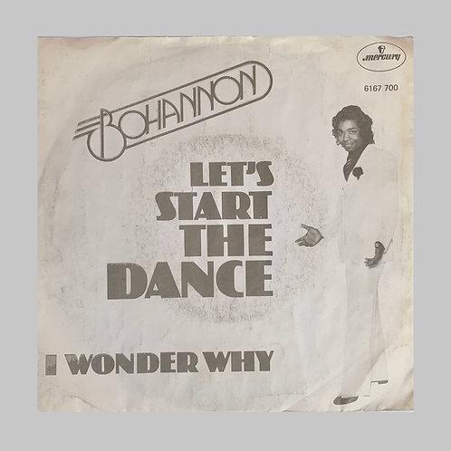 Bohannon / Let's Start The Dance c/w I Wonder Why