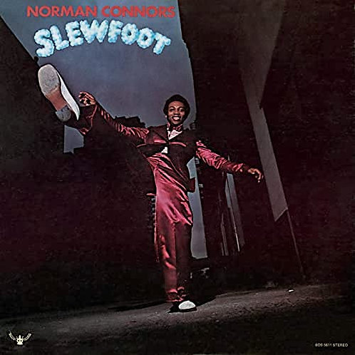 Norman Connors / Slew Foot