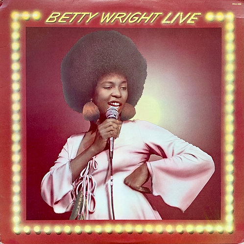 Betty Wright / Betty Wright Live