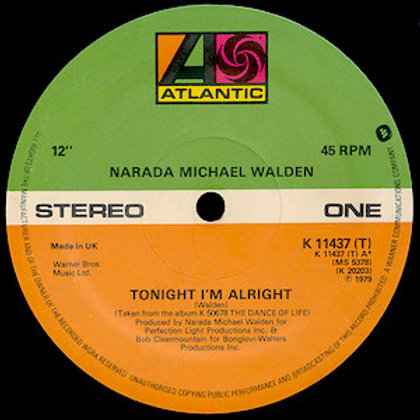 Narada Michael Walden / Tonight I'm Alright
