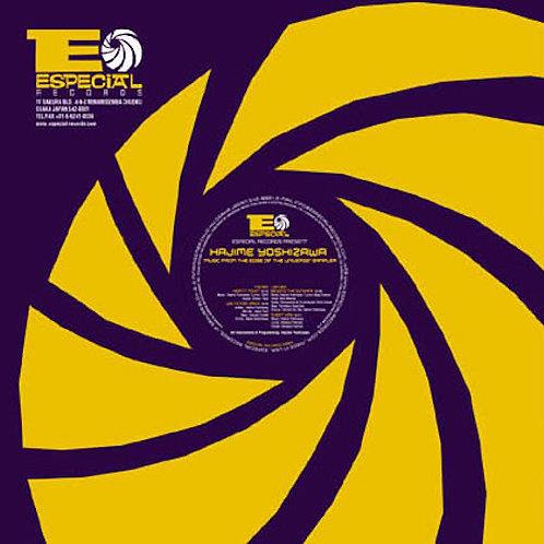 Hajime Yoshizawa / Music From The Edge Of The Universe Sampler