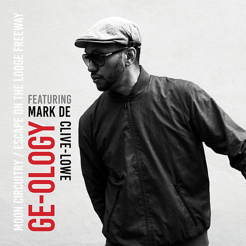 Ge-Ology feat.Mark de Clive-Lowe / Moon Circuitry