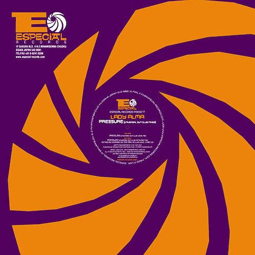 Lady Alma / Pressure (Universal Sun Club Remixes)