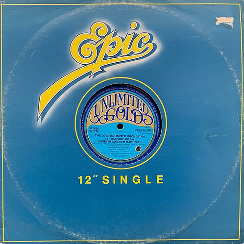 The Love Unlimited Orchestra / Lift Your Voice And Say