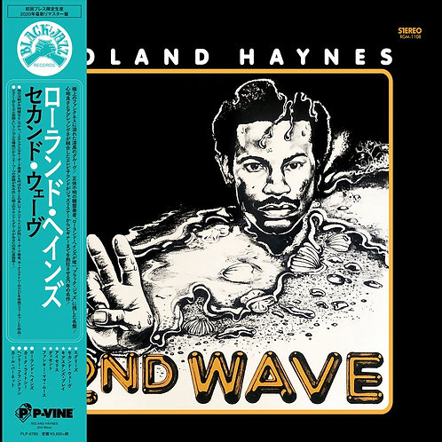 Roland Haynes / 2nd Wave