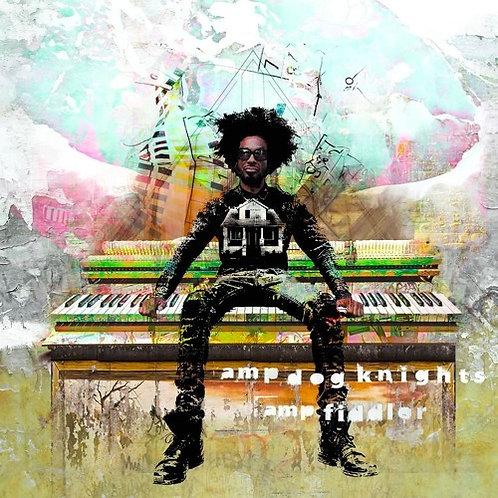 Amp Fiddler / Amp Dog Knights