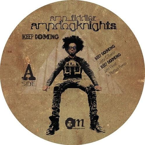 Amp Fiddler / Keep Coming Remixes