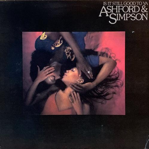 Ashford & Simpson / Is It Still Good To Ya