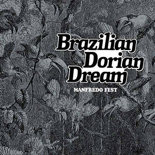 Manfredo Fest / Brazilian Dorian Dream