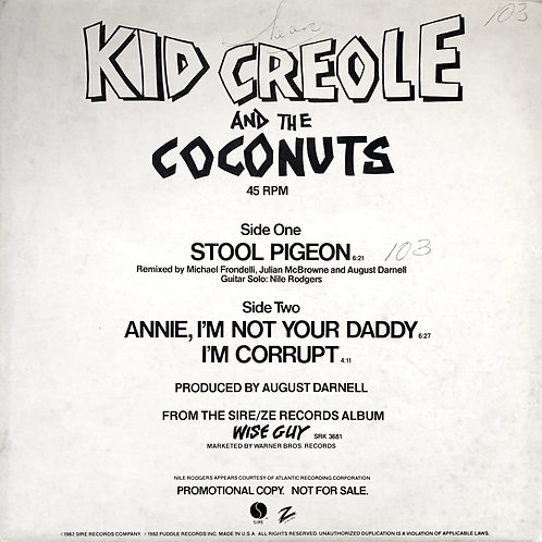 Kid Creole And The Coconuts / Stool Pigeon / I'm Corrupt
