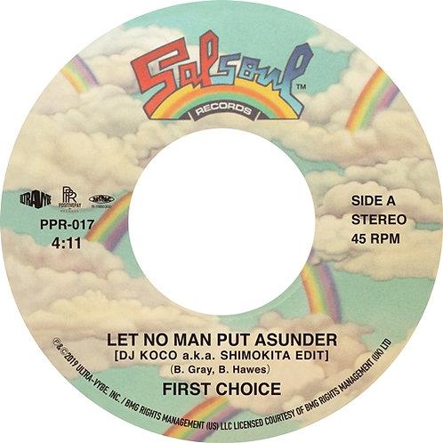 First Choice / Let No Man Put Asunder (DJ KOCO a.k.a Shimokita Edit)