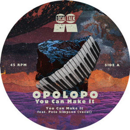 Opolopo / You Can Make It feat. Pete Simpson