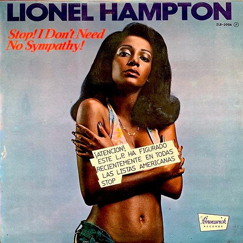 Lionel Hampton / Stop, I Don't Need No Sympathy