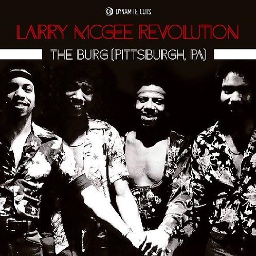 Larry McGee Revolution / The Burg c/w Happy Bicentennial Usa