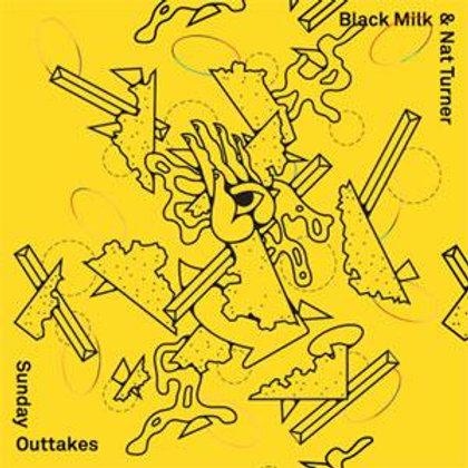 Black Milk & Nat Turner / Sunday Outtakes