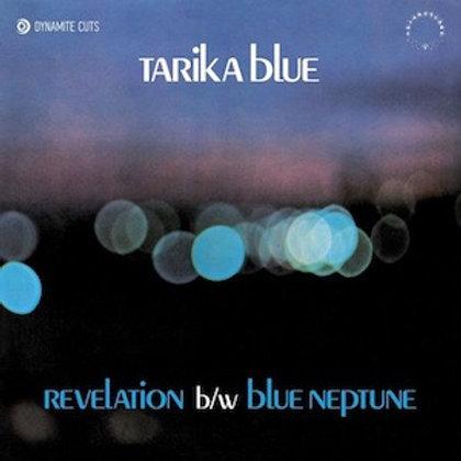 Tarika Blue / Revelation C/w Blue Neptune