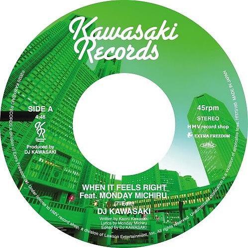 DJ KAWASAKI / When It Feels Right  feat. Monday Michiru