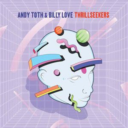 Andy Toth & Billy Love / Thrillseekers (Andres Remix)