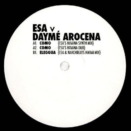 Esa vs Dayme Arocena / Esa Remixes