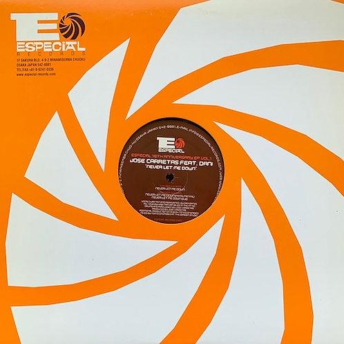 Jose Carretas feat.Dani / Never Let Me Down EP (Especial 10th Anniversary EP Vol