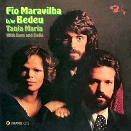 Tania Maria / Fio Maravilha b/w Bedeu